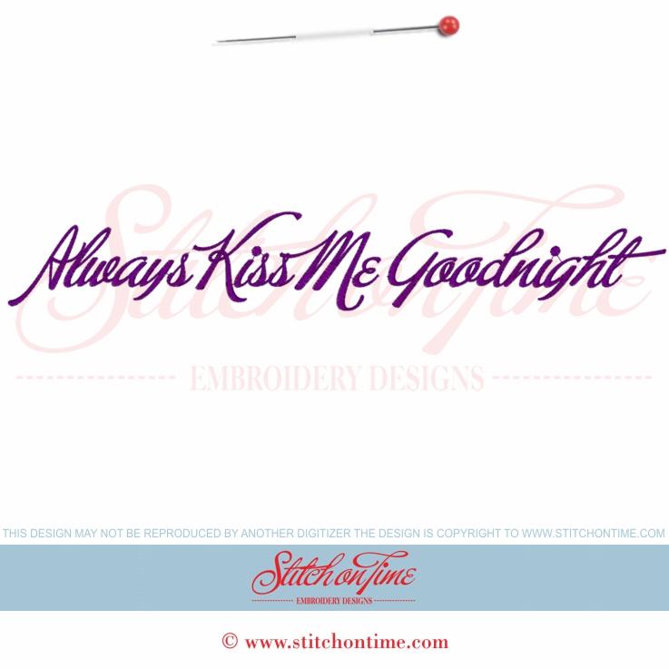 5565 Sayings : Always Kiss Me Goodnight 200x300