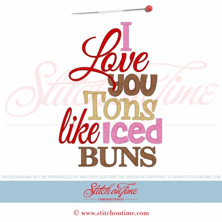 9e27053af5 5705 Sayings : I Love You Tons Iced Buns 5x7